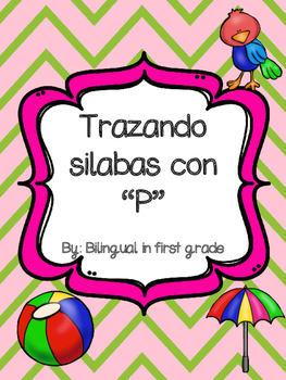 "Trazando silabas con P - Tracing syllables ""P"" in Spanish"