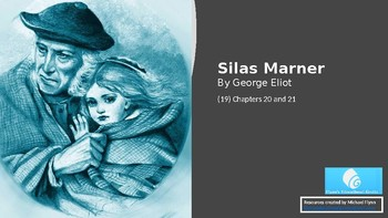 Silas Marner (19) Chapters 20 and 21