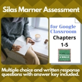 Silas Marner: Assessment of Chapters 1-5 for Google Classroom