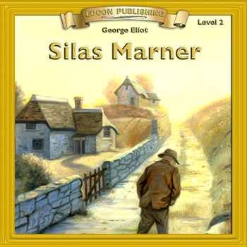 Silas Marner 10 Chapter Audiobook
