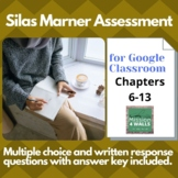Silas Marner: Google Classroom Assessment Chapters 6-13