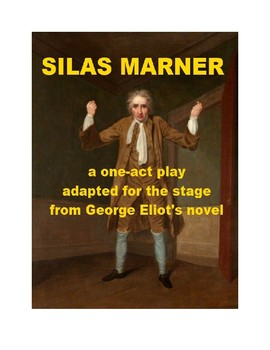 Silas Marner - One Act Adaptation for the Stage