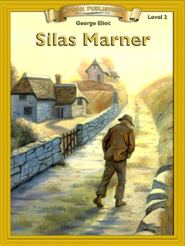 Silas Marner 10 Chapter Reader