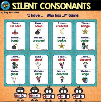 Silent Consonant Game: I have...Who has...