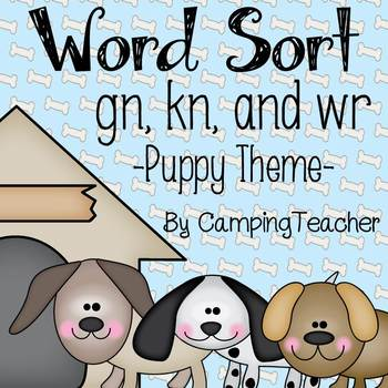 Silent Consonant Word Sort -gn, -kn, and -wr {Puppy Theme}