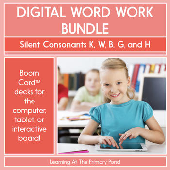 Silent Consonants K, W, B, G, and H - Digital Phonics Activities | BOOM Cards™