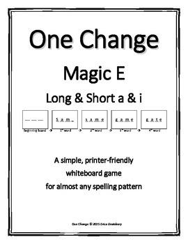 "Silent E (Long & Short A & I)- ""One Change"" Whiteboard Game"
