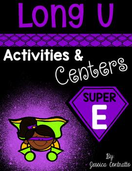 Silent E Long U Centers