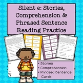 Silent E: Stories, Comprehension and Phrased Sentence Reading Practice