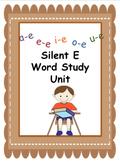 Silent E Word Study/ Word Work Unit