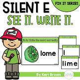 Silent E Word Work Fix It - See it. Write it. Interactive