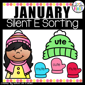 Silent E Words Sorting January