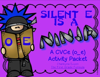 Silent E is a Ninja!  CVCe Long o (o_e)  Activity Pack