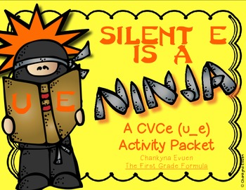 Silent E is a Ninja!  CVCe Long u (u_e)  Activity Pack