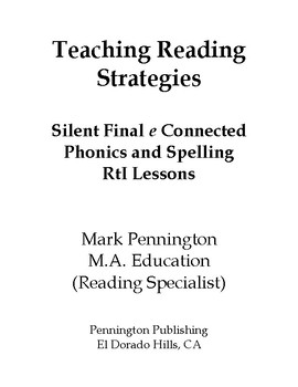 Silent Final e Connected Phonics and Spelling RtI Lessons