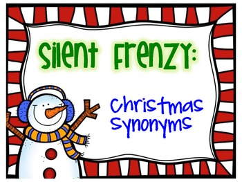 Silent Frenzy:  Christmas Synonyms