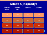 Silent K Jeopardy!