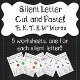 """Silent Letter Cut and Paste!  """"B, K, T, H, W"""""""