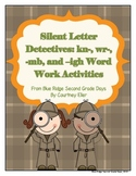 Silent Letter Detectives: Kn-, Wr-, -Mb, and -Igh Word Work Activities
