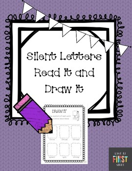 Silent Letters Read It and Draw It