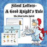 Silent Letters Sir Good Knight and the Silent Letter Snitch