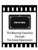 Silent Movie Project: The Roaring Twenties through The Great Depression
