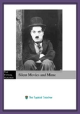 Silent Movies and Mime Unit Plan (scheme of work) Differentiated