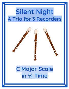Silent Night - a Trio for 3 Recorders - Ensemble Music