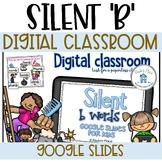 Silent b Digital Google Slide Task