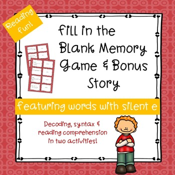 Silent e Fill-in-the-Blank Memory Game & Bonus Story