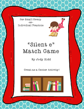 Silent e Match Game