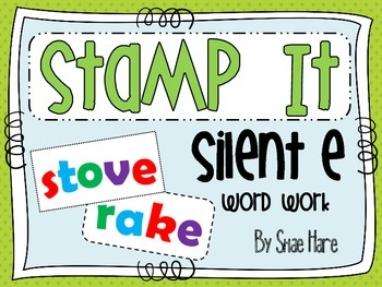 Silent e {Stamp It} Word Work [Reading] Station Center Printable
