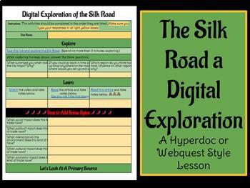 Silk Road Digital Exploration: A hyperdoc or webquest style lesson