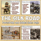 Silk Road PowerPoint and Guided Notes Pages