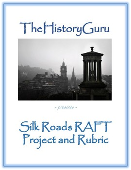 Ancient China Silk Road RAFT Project