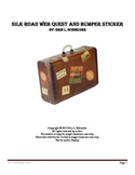 Silk Road Web Quest and Bumper Sticker (Distance Learning)