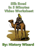 Silk Road in 5 Minutes Video Worksheet