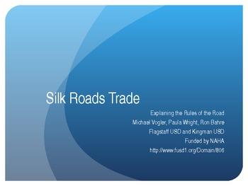 Silk Roads Trade Powerpoint NCSS 2012 Seattle