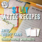 Silly Artic Recipes: Cards + Comprehension/Artic Worksheets (not for cooking)