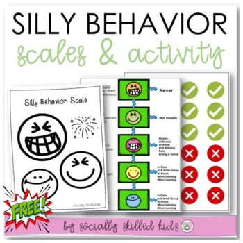 SOCIAL SKILLS: Silly Behavior Scale