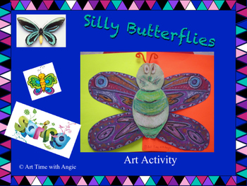 Silly Butterflies Art Activity