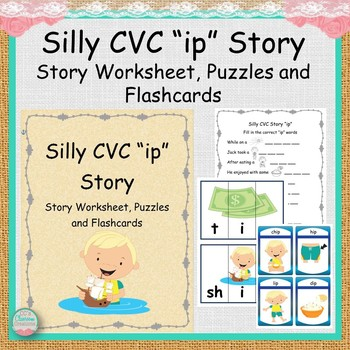 """Silly CVC """"ip"""" Story Worksheet, Puzzles and Flashcards"""