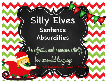 Silly Elves Sentence Absurdities
