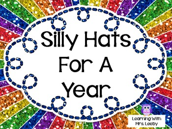 Silly Hats For A Year