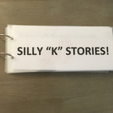 """Silly """"K"""" Stories (Articulation Activity)"""