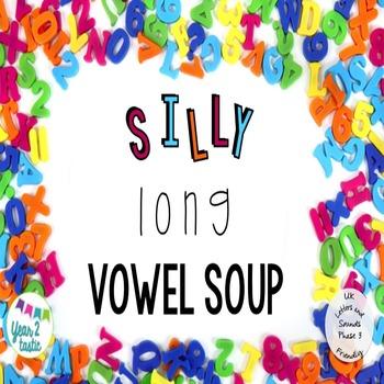 Silly Long Vowel Soup- Phase 3 Phonics UK