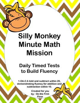 Silly Monkey Minute Math Mission-Daily Timed Tests to Build Addition Fluency