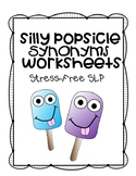 Silly Popsicle Synonyms Worksheets