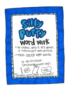Silly Putty Word Work:  DOLCH Sight Words