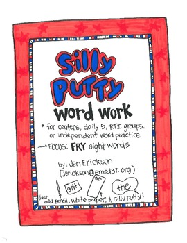 Silly Putty Word Work:  FRY Sight Words
